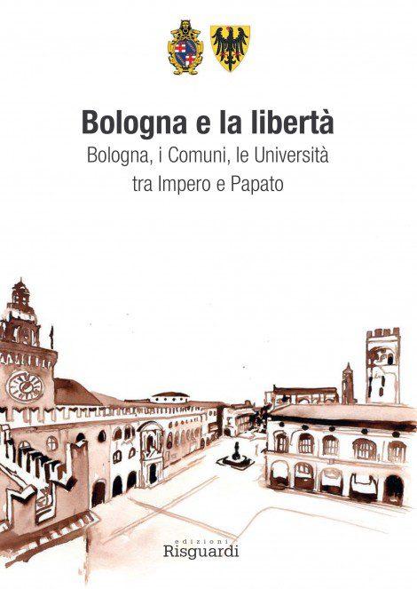Copertina del libro Bologna e la libertà