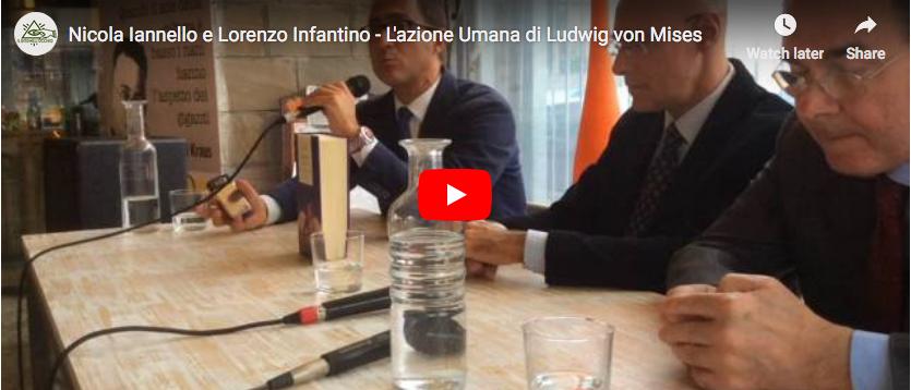 """L. Infantino e N. Iannello presentano """"L'Azione Umana"""" di L. von Mises"""