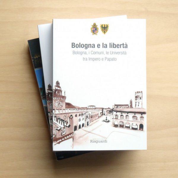 Libro Bologna e la libertà