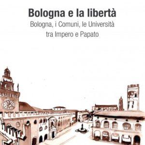 Bologna e la libertà
