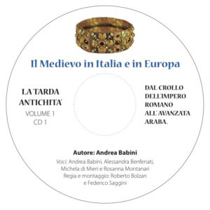 """Audio libro """"Il Medioevo in Italia e in Europa"""" (cofanetto 4 CD)"""