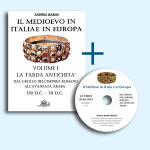 Il Medioevo in Italia e in Europa (Libro e audio libro)