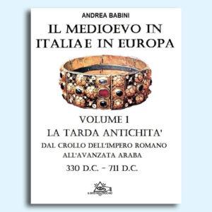 Il Medioevo in Italia e in Europa