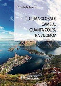 Il clima globale cambia. Quanta colpa ha l'uomo?